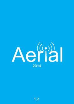 Catalogus najaar Aerial 2014  Voor meer informatie mail naar info@aerialmc.nl of kijk op onze website www.aerialmediacom.nl