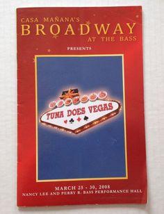 Casa Manana Broadway At The Bass 2008 Tuna Does Vegas Theater Souvenir Program
