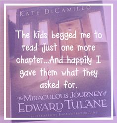 The Miraculous Journey Of Edward Tulane By Kate DiCamillo is one of the best books I've read aloud to my class. It's just so wonderful in so many ways. Edward Tulane, Kate Dicamillo, Miracle Morning, Mentor Texts, Book Study, Read Aloud, Miraculous, Good Books, Journey