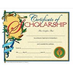 Certificate of Scholarship! 30/pack   Downloadable templates available to personalize or can be handwritten.