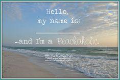 Hello, my name is -- and I'm a BEACHAHOLIC sunset seaside coastal living Art Photography René Marie Photography / Beach Cottage Life
