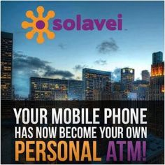 Does Your Cell Phone Pay You?  http://workwithmontes.com/solavei