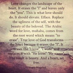 Yasmin Mogahed ~ Love changes landscape