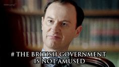 Mark Gatiss/Mycroft Holmes the British government is not amused