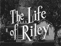 THE LIFE OF RILEY DVD COMPLETE SERIES