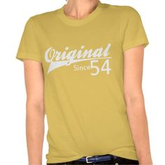 Shop Original Since 1954 Baseball Inspired Birthday TEE created by giftdepot. Statement Tees, Shirt Print Design, Woman Quotes, Shirt Style, Fitness Models, Tee Shirts, T Shirts For Women, Mens Tops, Snl