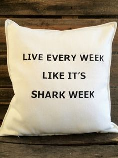 Incorporate a mantra.   21 Terrifyingly Perfect Gifts For Shark-Loving Kids