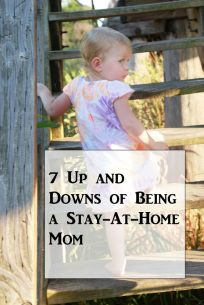 7 Up and Downs of being a Stay-at-home mom - Adventures With My Littles