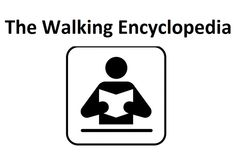 The Official site of The Walking Encyclopedia - http://www.thewalkingencyclopedia.com