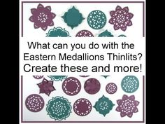 Join me as we go through all the dies in the Eastern Medallions Thinlits set. These dies also coordinate with the Eastern Beauty stamp set and the Eastern Go...