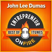 Entrepreneur On Fire John Lee Dumas