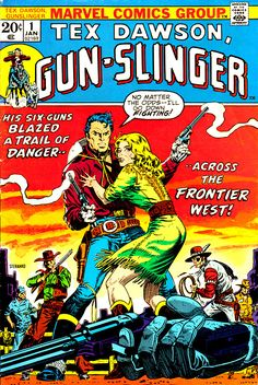 Jim Steranko cover to Tex Dawson, Gun-Slinger published by Marvel Comics, January Western Comics, War Comics, Horror Comics, Comic Book Artists, Comic Books Art, Westerns, Jim Steranko, Jordi Bernet, Film D'animation