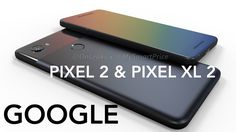 technewsshop.com Google Pixel 2 and Pixel XL 2 renders give us a closer look at the flagships