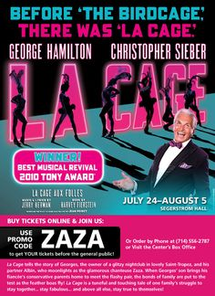 """Dear Segerstrom Center for the Arts Pinterest friends, here's a special priority opportunity to receive the best seats now for """"La Cage aux Folles"""" playing July 24-August 5, 2012. Please re-pin and share with your friends!"""