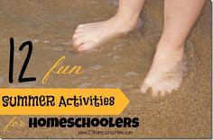 12 Fun Summer Activities for Homeschoolers