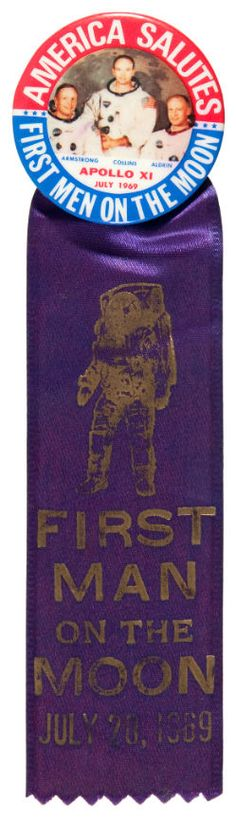 First Men On The Moon with Ribbon, 1969, pin back button