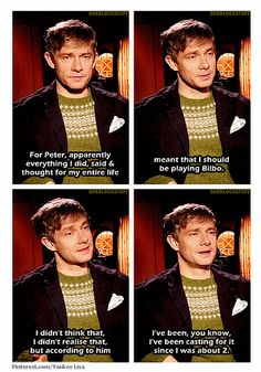 Martin Freeman, The Hobbit. I totally agree with Peter. Martin is *the best* person ever to play Bilbo. Not only does he embody what it means to be a hobbit very well, but he also has the quirkiness and humor of Bilbo himself. Martin Freeman, Tolkien, Narnia, Sherlock Bbc, Watson Sherlock, Jim Moriarty, Sherlock Quotes, O Hobbit, Into The West