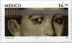 100 AÑOS NATALICIO DE XAVIER VILLARRUTIA, MÉXICO 2002