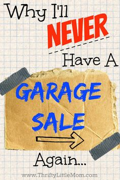 Why I'll Never Have a Garage Sale Again! A faster and easier way to get money for your stuff.