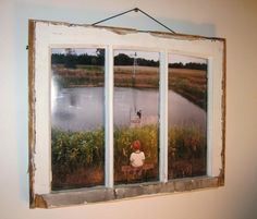 Use an old window to make a picture frame