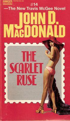 John D. MacDonald: The Scarlet Ruse. Cover art by Elaine Duillo. Pulp Fiction Book, Crime Fiction, Detective, Serpieri, Cheap Books, Fabian Perez, Book Cover Art, Book Covers, Robert Mcginnis