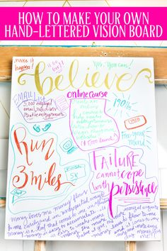 How to make your own hand-lettered vision board. If you know what you want and see it everyday, you'll be more likely to achieve your goals. Make yours now!