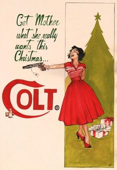 Vintage Ad Parody Colt for Christmas artwork by by joellejonesart .I ask: Parody? Maybe the dress and heels on Christmas morning. Retro Poster, Retro Ads, Poster Vintage, Retro Vintage, Funny Vintage Ads, Creepy Vintage, Funny Ads, 1950s Ads, Vintage Ladies