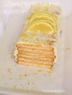 Recette de gâteau aux petits beurre et crème au citron.