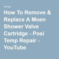 how to remove u0026 replace a moen shower valve cartridge posi temp repair youtube
