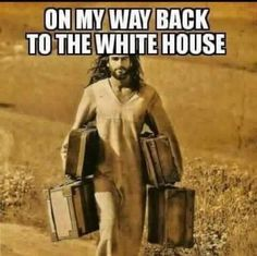 Jesus is Coming Back to the White House to Guide Donald Trump's Hand in These Absurd Memes Donald Trump, Trump Is My President, Jesus Is Coming, Pro Trump, Political Quotes, Political Beliefs, Heaven Sent, God Bless America, America America