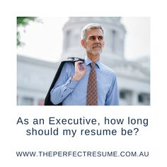 As an Executive, how long should my resume be? One Page Resume, My Resume, Executive Resume, Perfect Resume, Entry Level, How To Find Out, Link, Professional Cover Letter