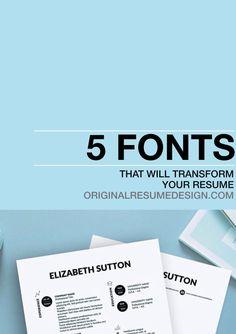 5 Free Fonts that will transform your résumé from Original Résumé Design blog