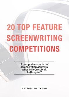 Check out this comprehensive list of 19 popular feature screenwriting competitions in 2016, including contests, labs, and fellowships.