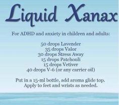 Liquid Xanax, using essential oils by tabedt