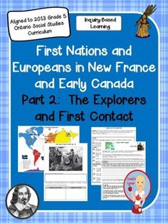 First Nations and Europeans in New France - Part Explorers and First Contact. This resource addresses the 2013 Grade 5 Social Studies expectations, and integrates reading, writing, media literacy, drama and art as well! Ontario Curriculum, Social Studies Curriculum, Social Studies Activities, Teaching Social Studies, Student Learning, Teacher Lesson Plans, Teacher Resources, Classroom Resources, Teaching Ideas