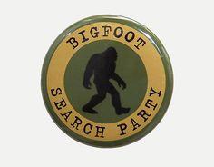 BIGFOOT-SEARCH-PARTY-Button-Pinback-Badge-1-5