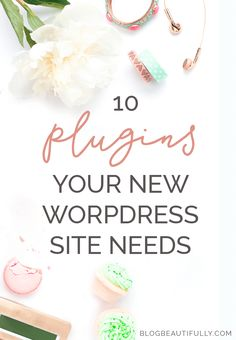 Have a brand new WordPress website? Here are the top 10 plugins your site absolutely NEEDS! (Part II)