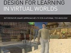 """Design for Learning in Virtual Worlds"" by Brian C. Nelson and Benjamin E. Erlandson 
