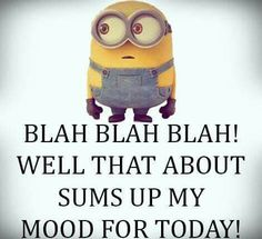 Yup, this is me today!