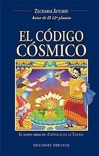 CODIGO COSMICO,EL    ZECHARIA SITCHIN    SIGMARLIBROS