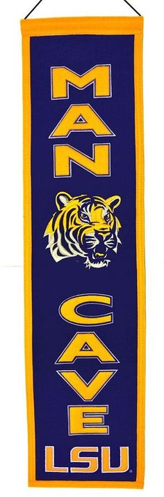 "$31.50 - LSU Tigers Man Cave Banner - Your favorite space deserves a little bit of your favorite NCAA team, and this LSU Tigers banner is just the ticket. Featuring team logo, helmet and ""Man Cave"" applique and embroidery. Hanging cord Product Details 32"" x 8"" Wool blend felt Imported. college sports, sports memorabilia, man cave, gift for dad"
