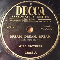 The Mills Brothers - Dream, Dream, Dream / Across The Alley From The Alamo (Shellac) at Discogs