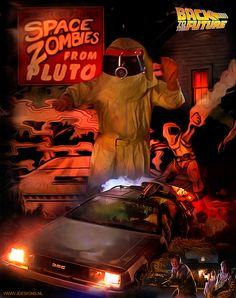 BTTF: Space Zombies from Pluto by jdesigns79 on deviantART