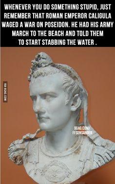 Caligula was the popular nickname of Gaius Julius Caesar Augustus Germanicus August AD 12 – 24 January AD Roman emperor (AD One of the worst Roman Emperors. Art Romain, Rome Antique, Roman Emperor, I Feel Good, Julius Caesar, Laugh Out Loud, The Funny, Make Me Smile, Memes