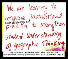 https://flic.kr/p/CTJKL9 | Educational Postcard:  Geography teacher learning goal | The Geography teachers in WRDSB that participated in the GDLP project collaborated to arrive at this learning goal for themselves this past fall.  2015