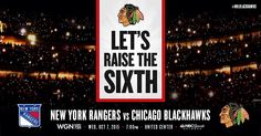 LET'S RAISE THE SIXTH Rangers News, United Center, New York Rangers, Chicago Blackhawks, Embedded Image Permalink, Banner, Let It Be, Fan, Banner Stands