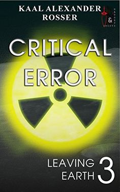 Critical Error: Book 3 of the Leaving Earth series by Kaa... https://www.amazon.co.uk/dp/B077KG3R9V/ref=cm_sw_r_pi_dp_x_fVdfAbV48SRTG