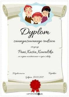Dyplom dla zaangażowanego rodzica - Printoteka.pl Diy And Crafts, Place Cards, Place Card Holders, Education, School, Teaching, Training, Educational Illustrations, Learning
