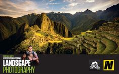 How to be a landscape photographer: 10 concepts that guide every great image