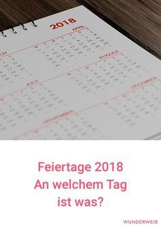 Ostern 2018, Weihnachten 2018: Welche Feiertage fallen 2018 auf welchen Tag? #feiertage #alltagswissen #2018